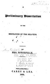 A preliminary dissertation on the mechanism of the heavens