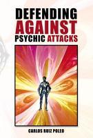 Defending Against Psychic Attacks PDF