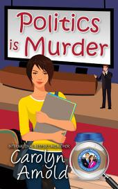 Politics is Murder: (McKinley Mysteries Book 4)