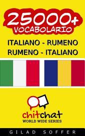 25000+ Italiano - Rumeno Rumeno - Italiano Vocabolario