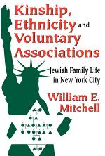 Kinship, Ethnicity and Voluntary Associations