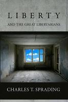 Liberty and the Great Libertarians PDF