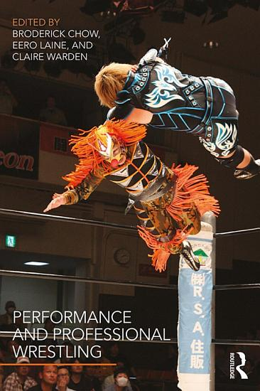 Performance and Professional Wrestling PDF