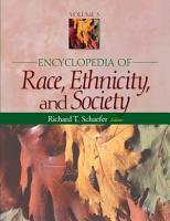 Encyclopedia of Race  Ethnicity  and Society PDF