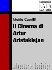 Il cinema di Artur Aristakisjan