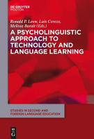 A Psycholinguistic Approach to Technology and Language Learning PDF
