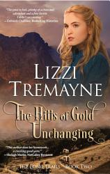 The Hills of Gold Unchanging PDF