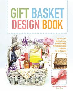 Gift Basket Design Book Book