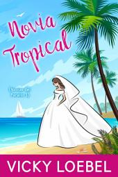 Novia Tropical (Novias del Paraiso 1)