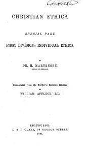 Christian ethics: Special part. First division: Individual ethics