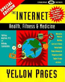 The Internet Health  Fitness   Medicine Yellow Pages PDF