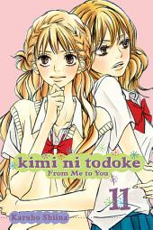 Kimi ni Todoke: From Me to You: Volume 11