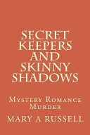 Secret Keepers And Skinny Shadows Book PDF