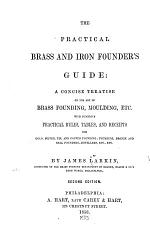 The Practical Brass & Iron Founder's Guide