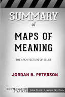 Summary of Maps of Meaning  The Architecture of Belief  Conversation Starters