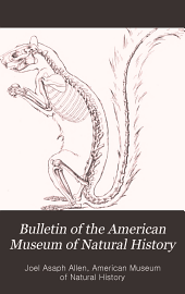 Bulletin of the American Museum of Natural History: Volumes 27-28
