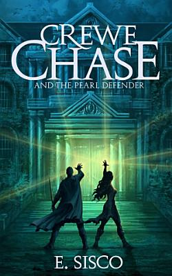 Crewe Chase and the Pearl Defender