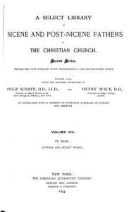 A Select Library of Nicene and Post-Nicene Fathers of the Christian Church
