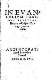 In evangelium Joannis Apostoli enarratio, recens ed