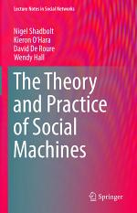 The Theory and Practice of Social Machines