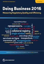 Doing Business 2016: Measuring Regulatory Quality and Efficiency