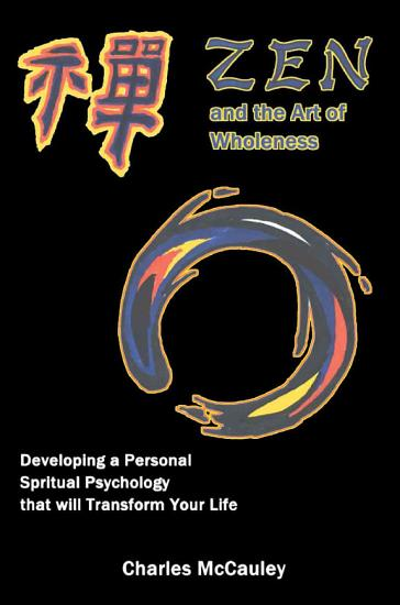 Zen and the Art of Wholeness PDF