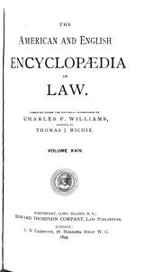 The American and English Encyclopedia of Law: Volume 24