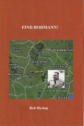 Find Bormann!