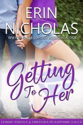 Getting to Her: Sapphire Falls bonus novella