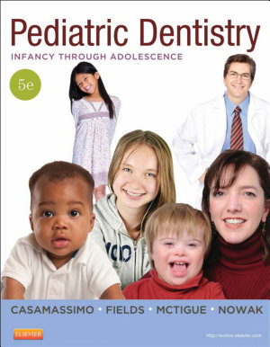 Pediatric Dentistry - Pageburst E-Book on VitalSource,Infancy through Adolescence,5