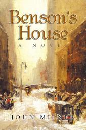 Benson's House: A Novel