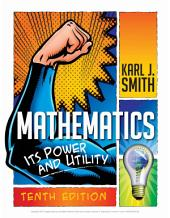 Mathematics: Its Power and Utility: Edition 10