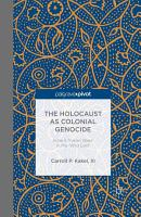 The Holocaust as Colonial Genocide PDF
