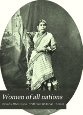 Women of All Nations: A Record of Their Characteristics, Habits, Manners, Customs, and Influence, Volume 4