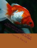 Aquarium Keeping As a Profit Generator Hobby