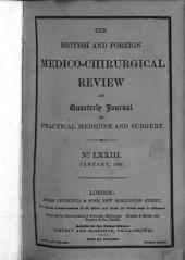 The British and Foreign Medico-chirurgical Review Or Quarterly Journal of Practical Medicine and Surgery: Volume 37