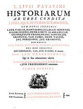 T. Livii Patavini Historiarum ab urbe condita libri, qui supersunt, omnes, cum notis integris Laur. Vallae, M. Ant. Sabellici [e.a.]; excerptis Petr. Nannii, Justi Lipsii [e.a.]. Curante Arn. Drakenborch, qui & suas adnotationes adjecit. Accedunt Supplementa deperditorum T. Livii librorum a Joh. Freinshemio concinnata: Volume 3