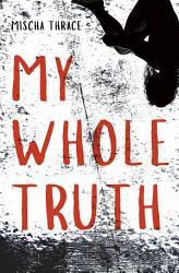 My Whole Truth Book PDF