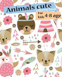 Animals Cute Coloring Book for Kids 4 8 Age PDF