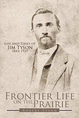 Frontier Life on the Prairie PDF