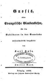 Gnosis: oder Evangelische Glaubenslehre, für die Gebildeten in der Gemeinde, Band 2