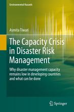 The Capacity Crisis in Disaster Risk Management PDF