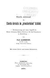"""Noch einmal die Chorda dorsalis im """"praechordalen"""" Schädel: Rückäusserung auf einem Angriff des Herrn Carl Gegenbaur"""