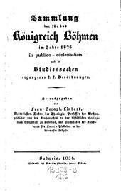 Sammlung der für das Königreich Böhmen in publico-ecclesiasticis und in Studiensachen ergangenen k.k. Verordnungen: Band 8
