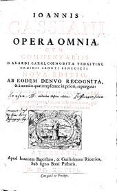 Ioannis Cassiani Opera Omnia