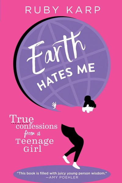 Download Earth Hates Me Book