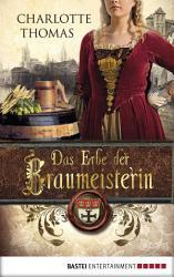 Das Erbe der Braumeisterin PDF