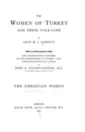 The Women of Turkey and Their Folk-lore: Volume 1