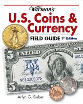 Warman's U.S. Coins & Currency Field Guide: Edition 5