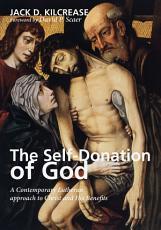 The Self Donation of God PDF